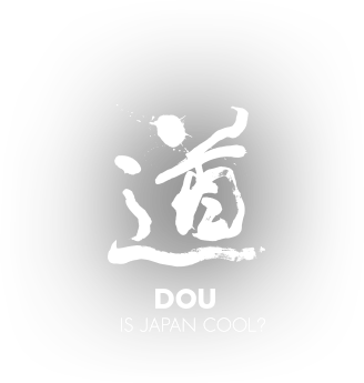 IS JAPAN COOL? DOU